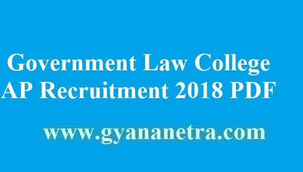 Government Law College AP Recruitment 2018