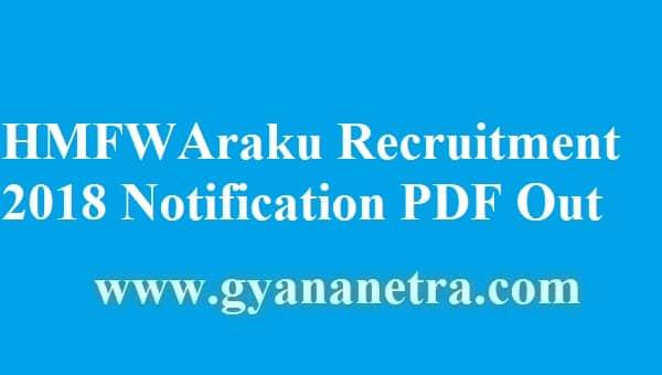 HMFW Araku Recruitment 2018