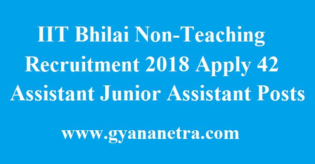 IIT Bhilai Non-Teaching Recruitment