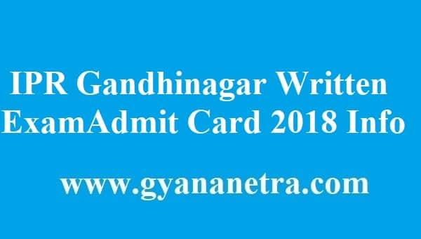 IPR Gandhinagar Admit Card 2018
