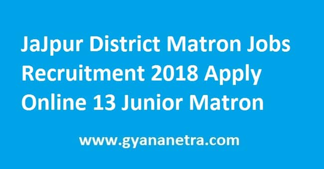 JaJpur District Matron Recruitment