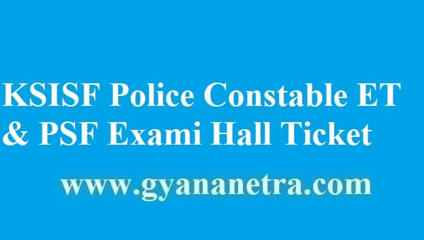 KSISF Police Constable Hall Ticket 2018