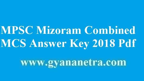 MPSC Mizoram Combined MCS Answer Key 2018