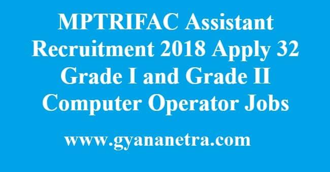 MPTRIFAC Assistant Recruitment