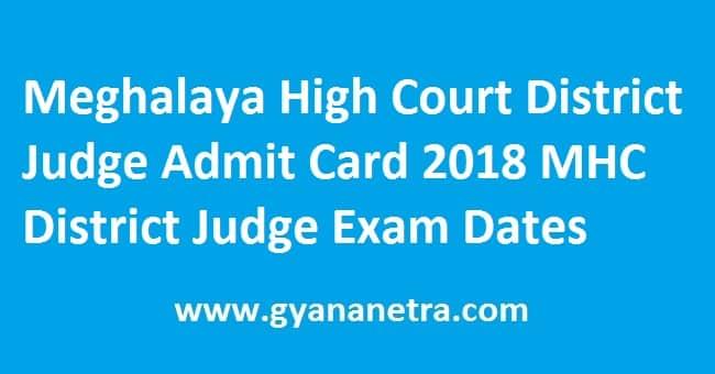 Meghalaya High Court District Judge Admit Card