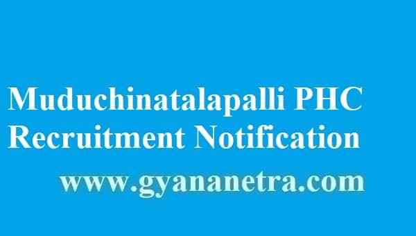 Muduchintalapalli PHC Recruitment 2018