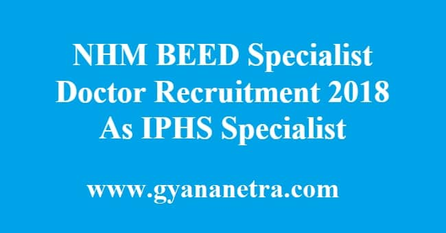 NHM BEED Specialist Doctor Recruitment