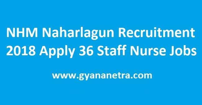 NHM Naharlagun Recruitment