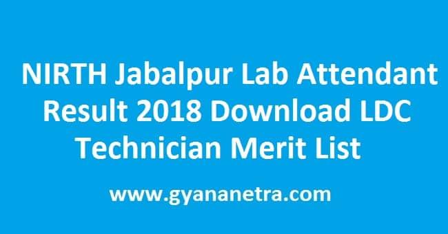NIRTH Jabalpur Lab Attendant Result