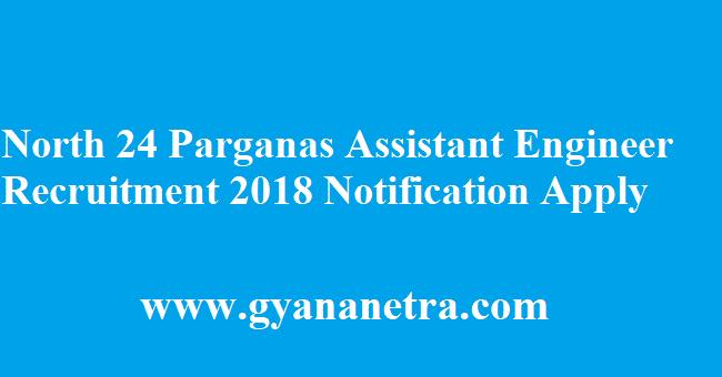 North 24 Parganas Assistant Engineer Recruitment 2018