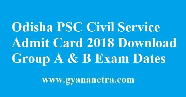 Odisha PSC Civil Service Admit Card