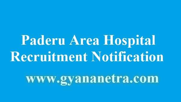 Paderu Area Hospital Recruitment 2018