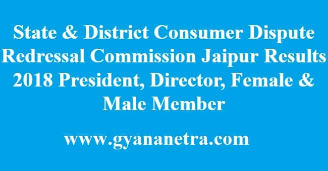 State & District Consumer Dispute Redressal Commission Jaipur Results