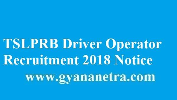 TSLPRB Driver Operator Recruitment 2018