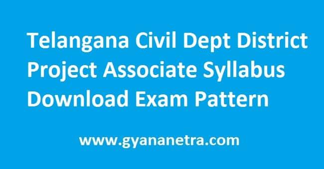 Telangana Civil Supplies Dept District Project Associate Syllabus