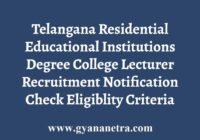 Telangana Degree Lecturer Recruitment Notification