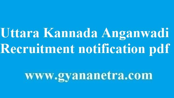 Uttara Kannada Anganwadi Recruitment 2018