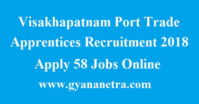 Visakhapatnam Port Trade Apprentices Recruitment
