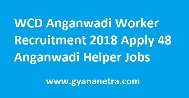 WCD Anganwadi Worker Recruitment
