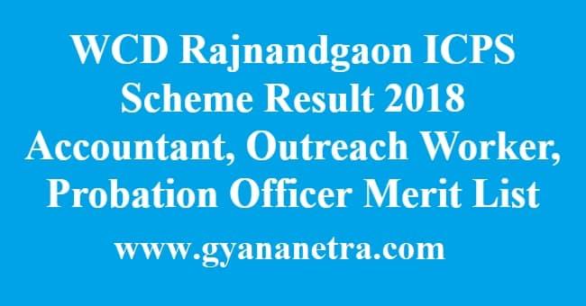 WCD Rajnandgaon ICPS Scheme Result