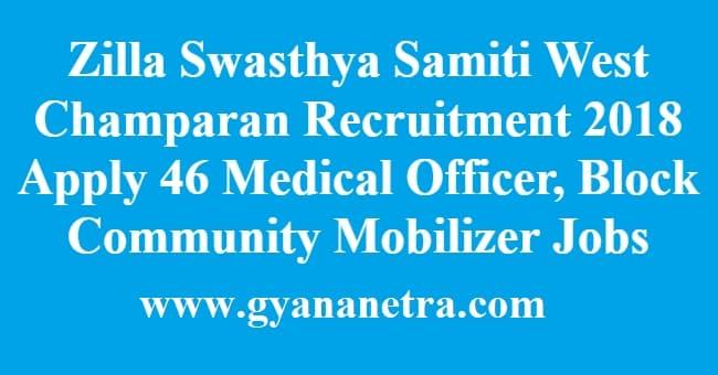 Zilla Swasthya Samiti West Champaran Recruitment