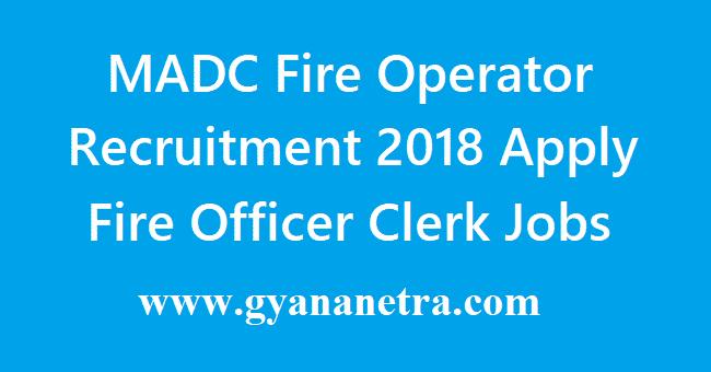 MADC Fire Operator Recruitment