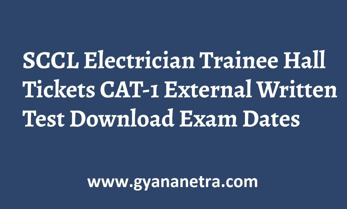 SCCL Electrician Trainee Hall Tickets Exam Dates