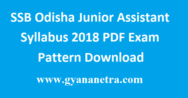 SSB Odisha Junior Assistant Syllabus