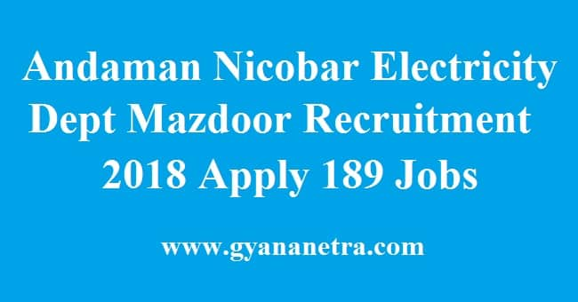 Andaman Nicobar Electricity Dept Mazdoor Recruitment