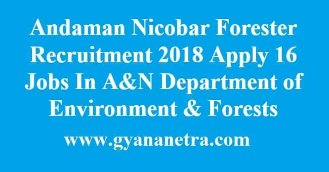 Andaman Nicobar Forester Recruitment