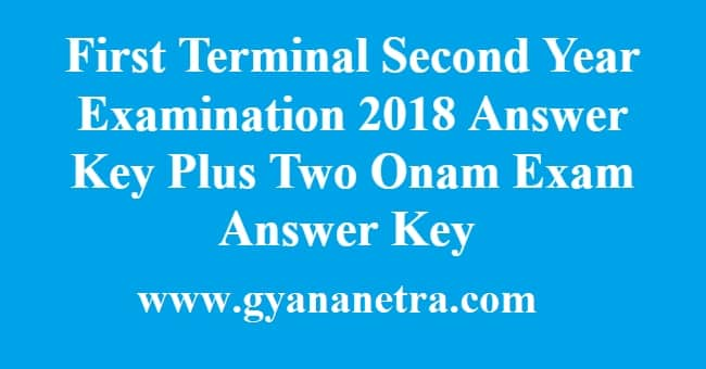 First Terminal Second Year Examination 2018 Answer Key