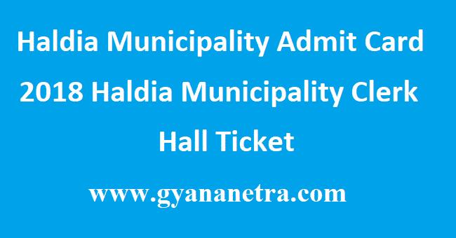 Haldia Municipality Admit Card