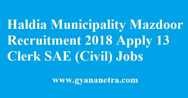 Haldia Municipality Recruitment