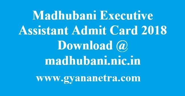 Madhubani Executive Assistant Admit Card