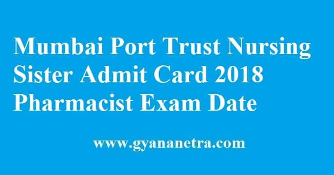 Mumbai Port Trust Nursing Sister Admit Card