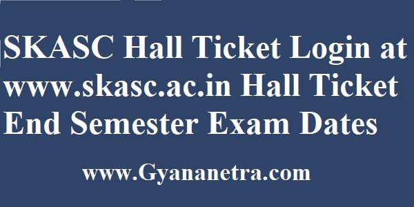 SKASC Hall Ticket Download Exam Dates