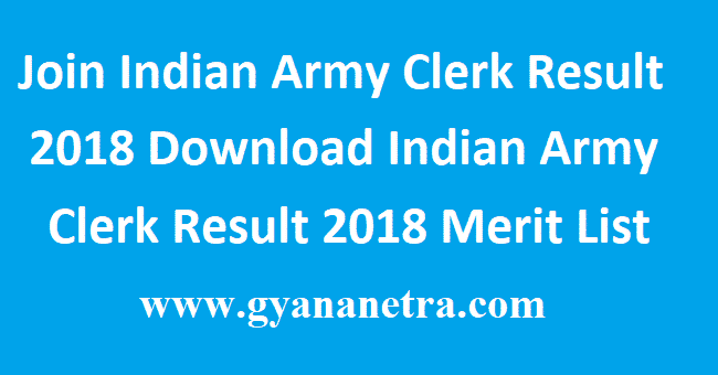 Join Indian Army Clerk Result 2018
