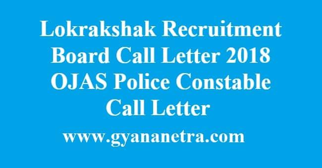Lokrakshak Recruitment Board Call Letter