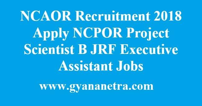 NCAOR Recruitment