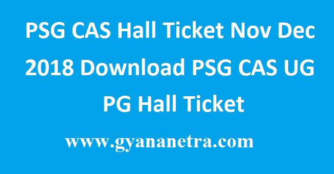 PSG CAS Hall Ticket Nov Dec