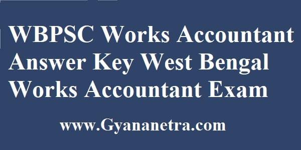 WBPSC Works Accountant Answer Key