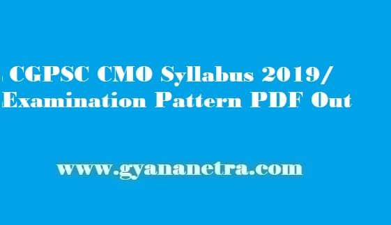 CGPSC CMO Syllabus 2019