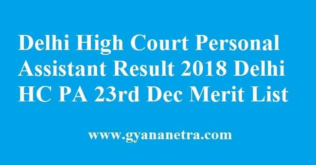 Delhi High Court Personal Assistant Result