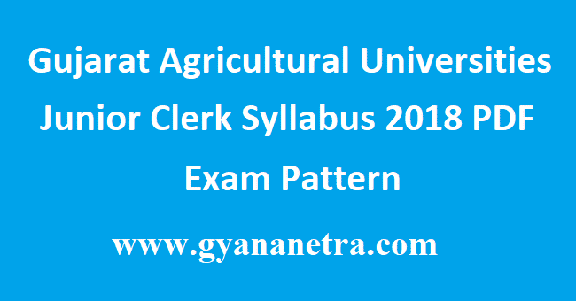 Gujarat Agricultural Universities Junior Clerk Syllabus