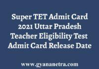 Super TET Admit Card
