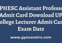 UPHESC Assistant Professor Admit Card Exam Date