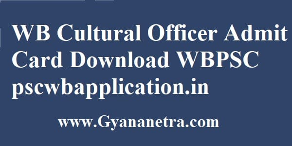 WB Cultural Officer Admit Card Exam Date