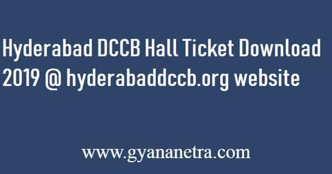 Hyderabad DCCB Hall Ticket Download 2019