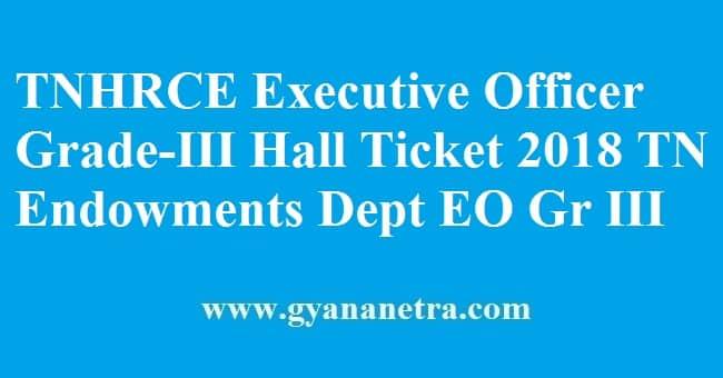 TNHRCE Executive Officer Grade-III Hall Ticket