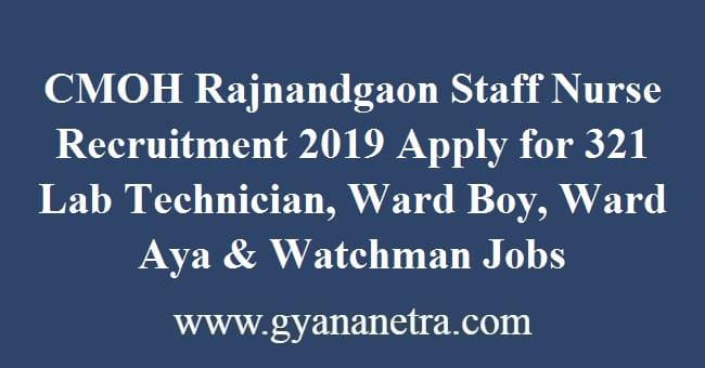 CMOH Rajnandgaon Staff Nurse Recruitment